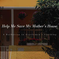 Help Me Save My Mother's House